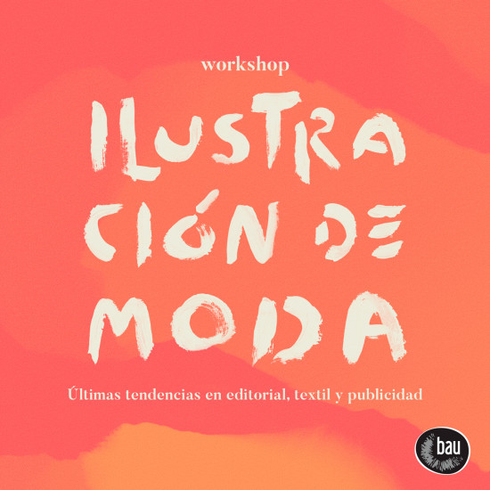 workshop ilustracion de moda bau barcelona